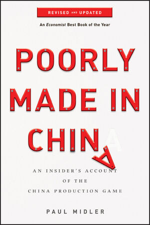 Poorly Made in China: An Insider