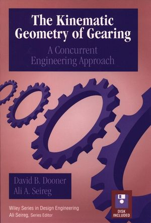 The Kinematic Geometry of Gearing: A Concurrent Engineering Approach (0471045977) cover image