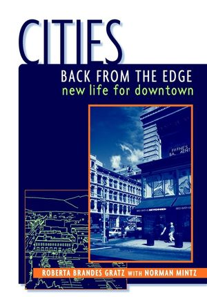 Cities Back from the Edge: New Life for Downtown (0471144177) cover image