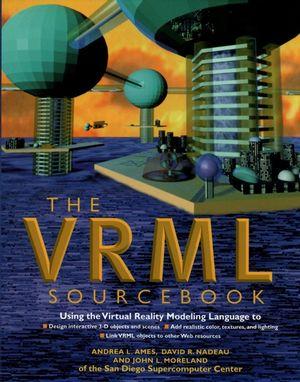 VRML 2.0 Sourcebook, 2nd Edition