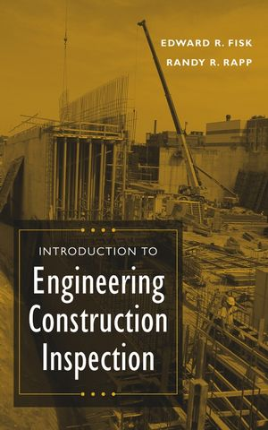 Introduction to Engineering Construction Inspection (0471201677) cover image