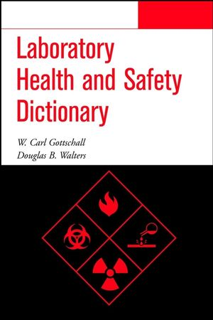 Laboratory Health and Safety Dictionary