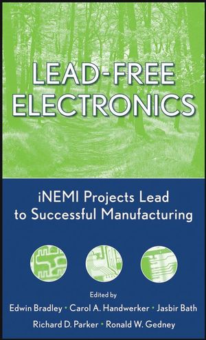 Lead-Free Electronics: iNEMI Projects Lead to Successful Manufacturing (0471448877) cover image