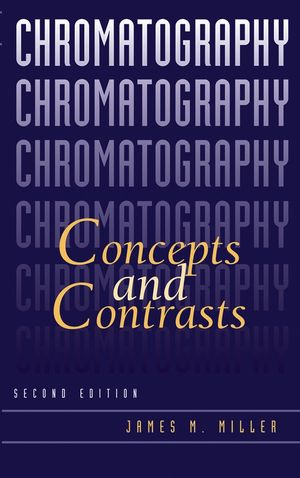 Chromatography: Concepts and Contrasts, 2nd Edition (0471472077) cover image