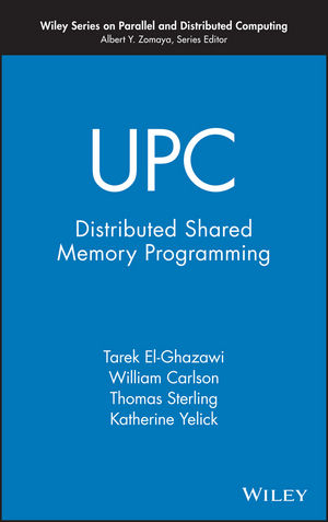UPC: Distributed Shared Memory Programming (0471478377) cover image
