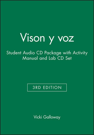 Vison y voz, 3e Student Audio CD Package with Activity Manual and Lab CD Set