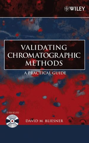 Validating Chromatographic Methods: A Practical Guide (0471741477) cover image