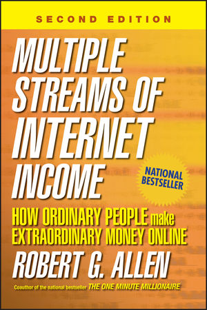 Multiple Streams of Internet Income: How Ordinary People Make Extraordinary Money Online, 2nd Edition