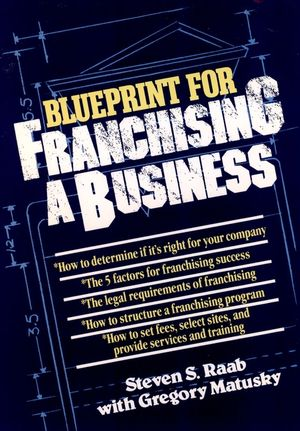 The Blueprint For Franchising A Business (0471856177) cover image