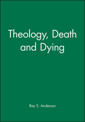 Theology, Death and Dying