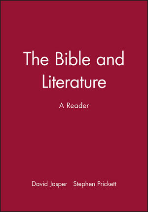 The Bible and Literature: A Reader (0631208577) cover image