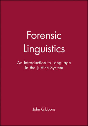 Forensic Linguistics: An Introduction to Language in the Justice System (0631212477) cover image