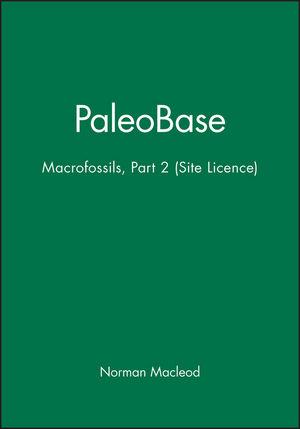 PaleoBase: Macrofossils, Part 2 (Site Licence)