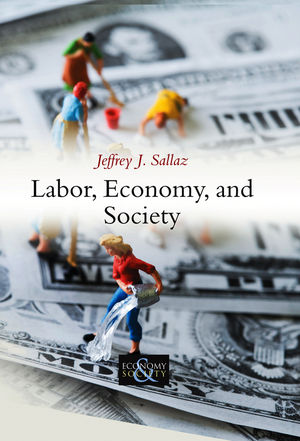 Labor, Economy, and Society (0745653677) cover image