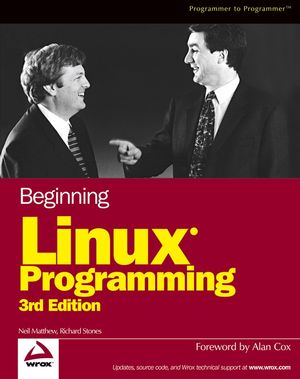 Beginning Linux® Programming, 3rd Edition (0764544977) cover image