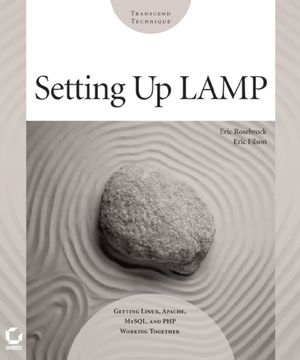 Setting up LAMP: Getting Linux, Apache, MySQL, and PHP Working Together (0782143377) cover image