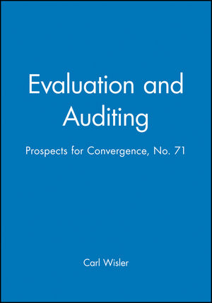 Evaluation and Auditing: Prospects for Convergence: New Directions for Evaluation, Number 71 (0787998877) cover image