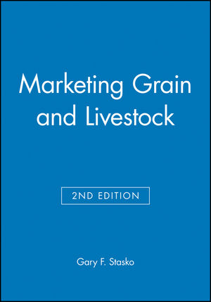 Marketing Grain and Livestock, 2nd Edition