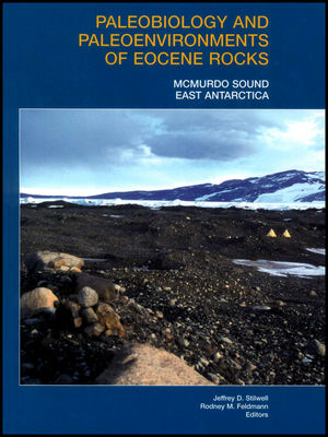 Paleobiology and Paleoenvironments of Eocene Rocks: McMurdo Sound, East Antarctica (0875909477) cover image