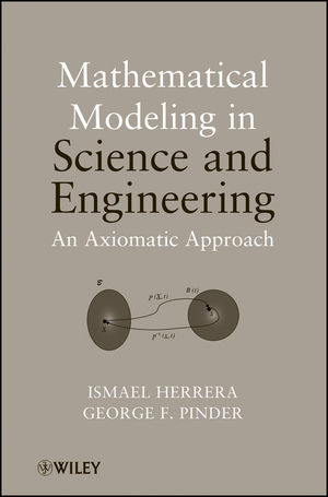 Mathematical Modeling in Science and Engineering: An Axiomatic Approach (1118087577) cover image