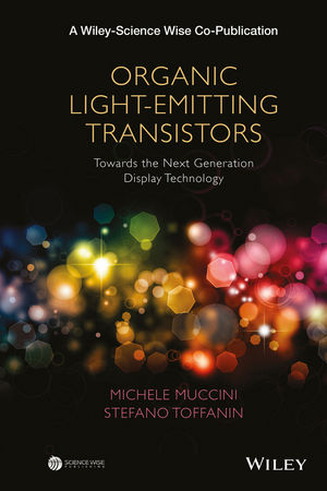 Organic Light-Emitting Transistors: Towards the Next Generation Display Technology