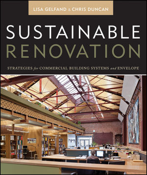 Sustainable Renovation: Strategies for Commercial Building Systems and Envelope (1118102177) cover image