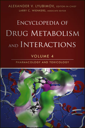 Encyclopedia of Drug Metabolism and Interactions, Volume 4, Pharmacology and Toxicology