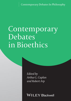 Contemporary Debates in Bioethics (1118328477) cover image