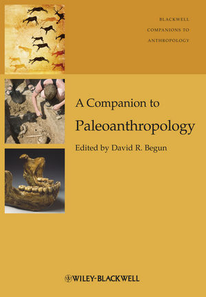 A Companion to Paleoanthropology (1118332377) cover image