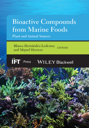 Bioactive Compounds from Marine Foods: Plant and Animal Sources (1118412877) cover image