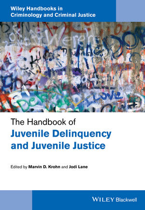 The Handbook of Juvenile Delinquency and Juvenile Justice (1118513177) cover image