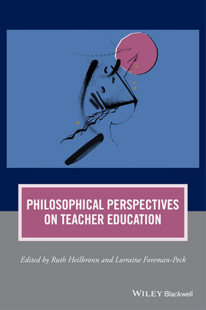 Philosophical Perspectives on Teacher Education (1118977777) cover image