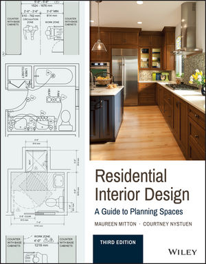 Residential Interior Design: A Guide To Planning Spaces, 3rd Edition (1119014077) cover image