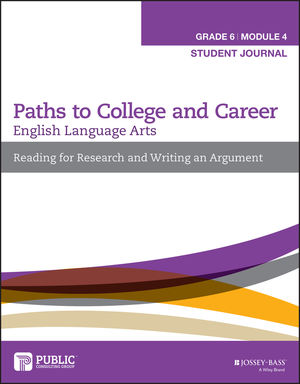 English Language Arts, Grade 6 Module 4: Research, Decision Making, and Forming Positions, Student Journal