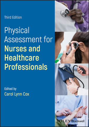 Physical Assessment for Nurses and Healthcare Professionals, 3rd Edition