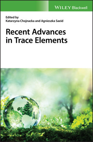 Recent Advances in Trace Elements (1119133777) cover image