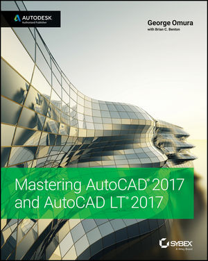 Mastering AutoCAD 2017 and AutoCAD LT 2017 (1119240077) cover image