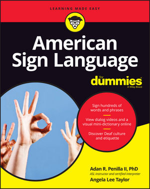 American Sign Language For Dummies with Online Videos, 3rd Edition