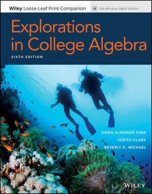 Explorations in College Algebra, 6th Edition