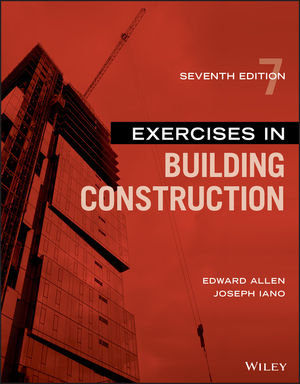 Exercises in Building Construction, 7th Edition