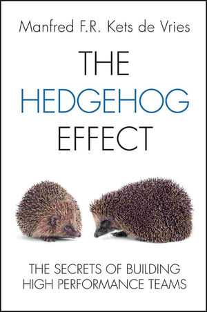 The Hedgehog Effect: The Secrets of Building High Performance Teams (1119962277) cover image