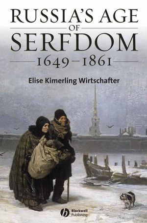 Russia's Age of Serfdom 1649-1861