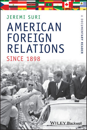 American Foreign Relations Since 1898: A Documentary Reader (1405184477) cover image
