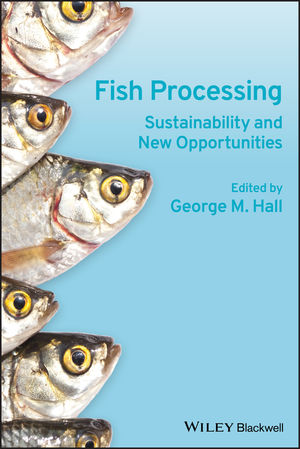 Fish Processing: Sustainability and New Opportunities (1405190477) cover image