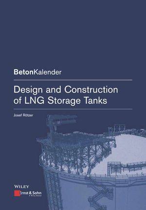 Design and Construction of LNG Storage Tanks, Volume 1