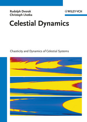 Celestial Dynamics: Chaoticity and Dynamics of Celestial Systems (3527409777) cover image