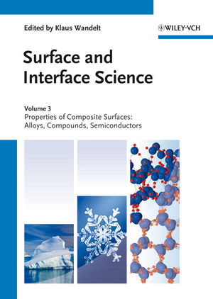 Surface and Interface Science, Volume 3 and 4: Volume 3 - Properties of Composite Surfaces; Volume 4 - Solid-Solid Interfaces and Thin Films