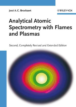 Analytical Atomic Spectrometry with Flames and Plasmas, 2nd, Completely Revised and Enlarged Edition (3527606777) cover image