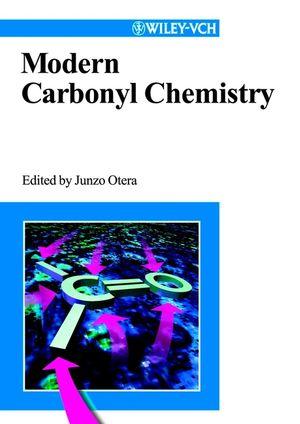 Modern Carbonyl Chemistry
