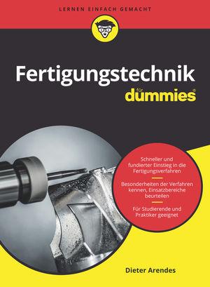 Fertigungstechnik fur Dummies